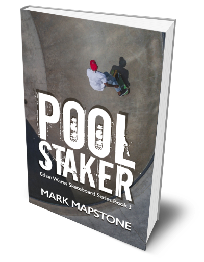 Pool Staker: An Ethan Wares Skateboard Series Fiction book 3